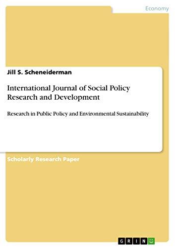 International Journal of Social Policy Research and Development: Jill S. Scheneiderman