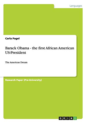 9783656088844: Barack Obama - the first African American US-President