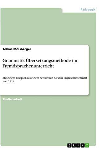 9783656090878: Grammatik-Übersetzungsmethode im Fremdsprachenunterricht