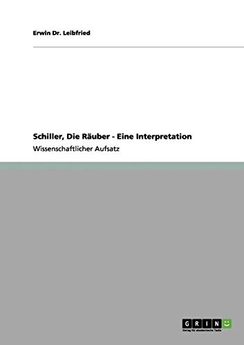 9783656091325: Schiller, Die Räuber - Eine Interpretation (German Edition)