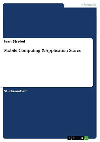 Mobile Computing & Application Stores (German Edition)