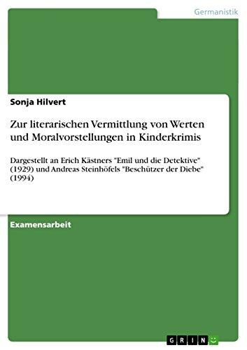 9783656096450: Zur literarischen Vermittlung von Werten und Moralvorstellungen in Kinderkrimis