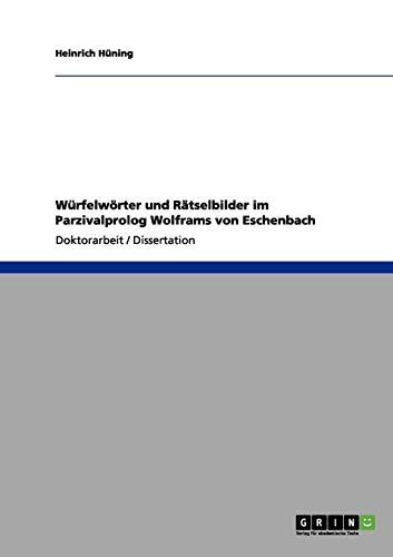 9783656097228: Würfelwörter und Rätselbilder im Parzivalprolog Wolframs von Eschenbach