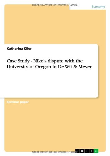 9783656098256: Case Study - Nike's dispute with the University of Oregon in De Wit & Meyer