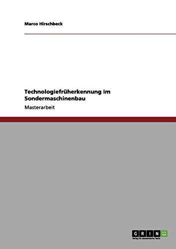 9783656100232: Technologiefrüherkennung im Sondermaschinenbau