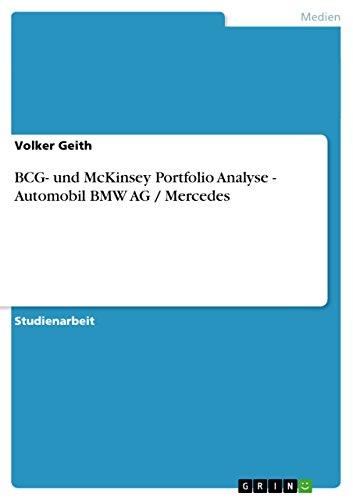 9783656104742: BCG- und McKinsey Portfolio Analyse - Automobil BMW AG / Mercedes (German Edition)