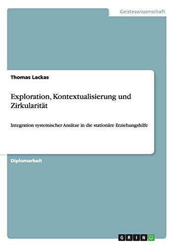 9783656105985: Exploration, Kontextualisierung und Zirkularität (German Edition)