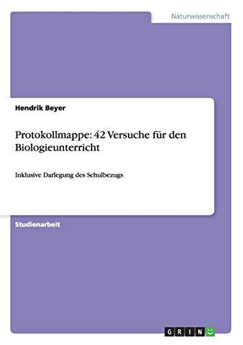 9783656113089: Protokollmappe: 42 Versuche für den Biologieunterricht (German Edition)