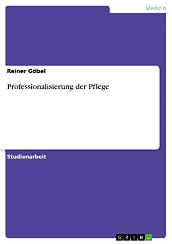 9783656116745: Professionalisierung der Pflege