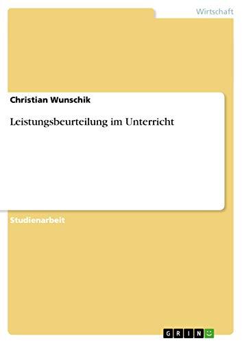 Leistungsbeurteilung Im Unterricht: Christian Wunschik