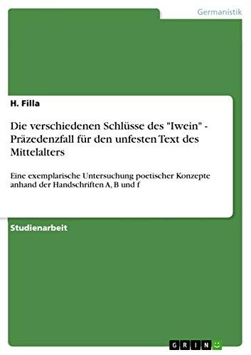 """Die verschiedenen Schlüsse des """"Iwein"""" - Präzedenzfall: H. Filla"""