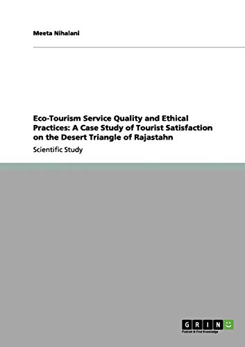 Eco-Tourism Service Quality and Ethical Practices: A: Meeta Nihalani