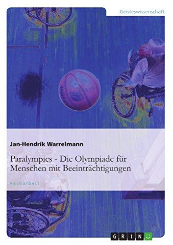 Paralympics: Die Olympiade Fur Menschen Mit Beeintrachtigungen: Warrelmann, Jan-Hendrik