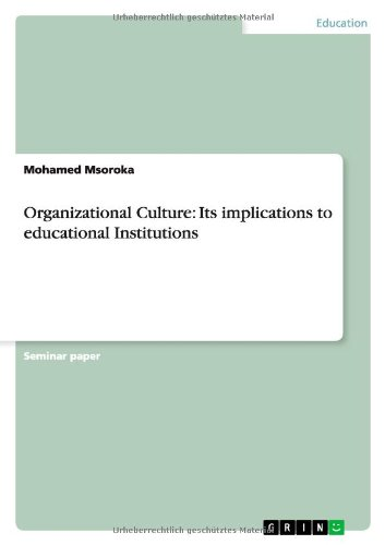9783656131939: Organizational Culture: Its implications to educational Institutions