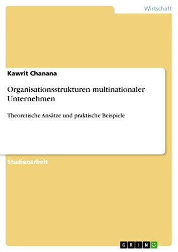 9783656132523: Organisationsstrukturen multinationaler Unternehmen