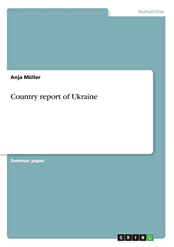 9783656132943: Country report of Ukraine