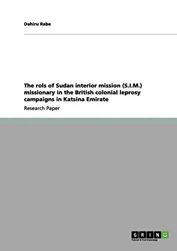 The Rols of Sudan Interior Mission (S.I.M.): Dahiru Rabe