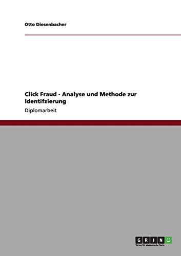 Click Fraud - Analyse und Methode zur Identifzierung: Otto Diesenbacher