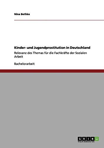 9783656145370: Kinder- und Jugendprostitution in Deutschland (German Edition)