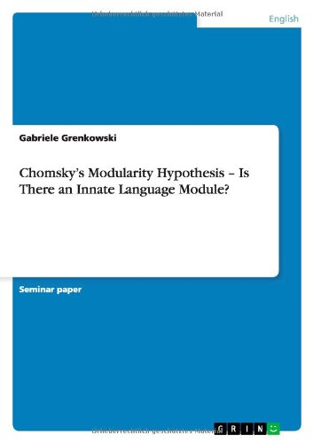 9783656145998: Chomsky's Modularity Hypothesis - Is There an Innate Language Module?