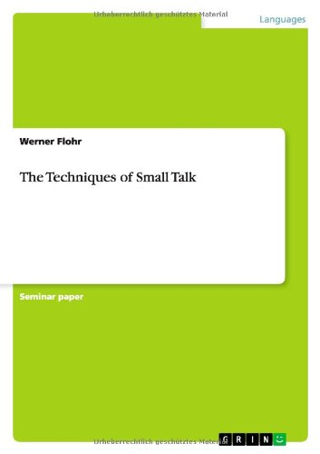 9783656153306: The Techniques of Small Talk