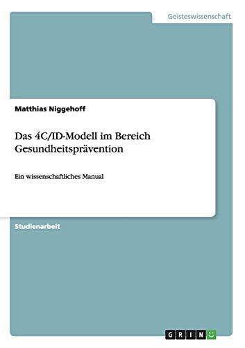 9783656160847: Das 4C/ID-Modell im Bereich Gesundheitsprävention (German Edition)