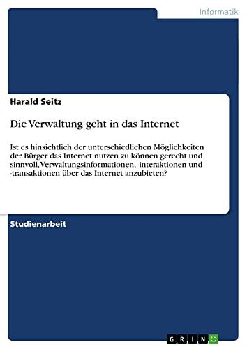 Die Verwaltung Geht in Das Internet: Harald Seitz
