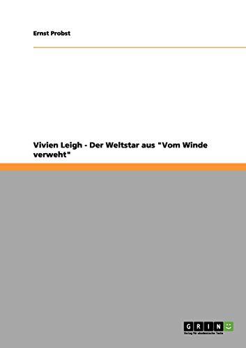 9783656162513: Vivien Leigh - Der Weltstar aus