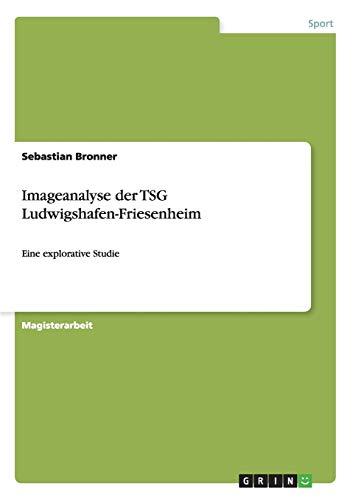 Imageanalyse Der Tsg Ludwigshafen-Friesenheim: Sebastian Bronner