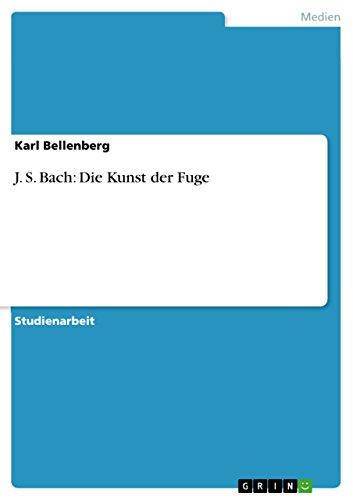 9783656170099: J. S. Bach: Die Kunst der Fuge (German Edition)