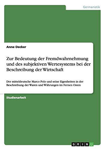 Zur Bedeutung Der Fremdwahrnehmung Und Des Subjektiven Wertesystems Bei Der Beschreibung Der ...