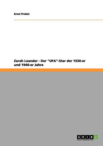 Zarah Leander - Der Ufa-Star Der 1930-Er Und 1940-Er Jahre: Ernst Probst