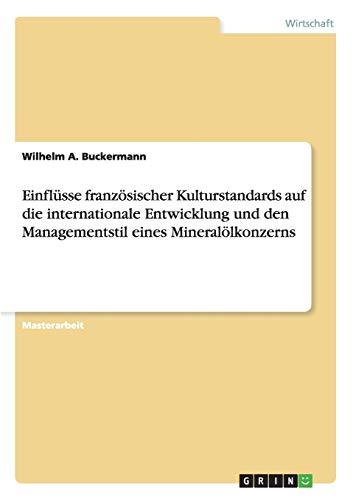 Einflusse Franzosischer Kulturstandards Auf Die Internationale Entwicklung Und Den Managementstil ...