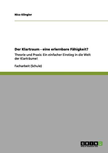 9783656180067: Der Klartraum - Eine Erlernbare Fahigkeit?