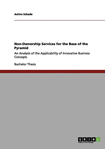 Non-Ownership Services for the Base of the Pyramid: Achim Schade