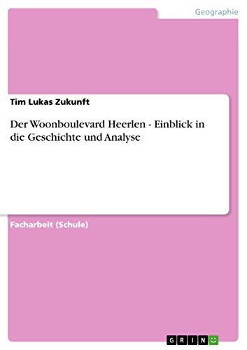 9783656188506: Der Woonboulevard Heerlen - Einblick in die Geschichte und Analyse (German Edition)