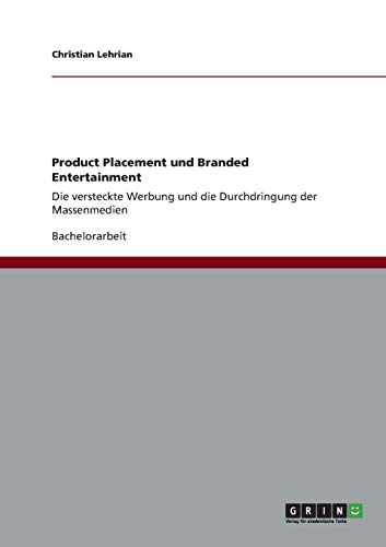 9783656189145: Product Placement Und Branded Entertainment
