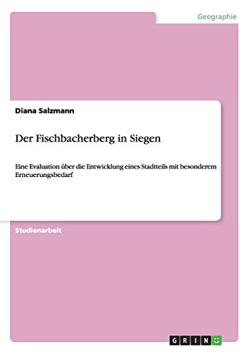 Der Fischbacherberg in Siegen: Diana Salzmann
