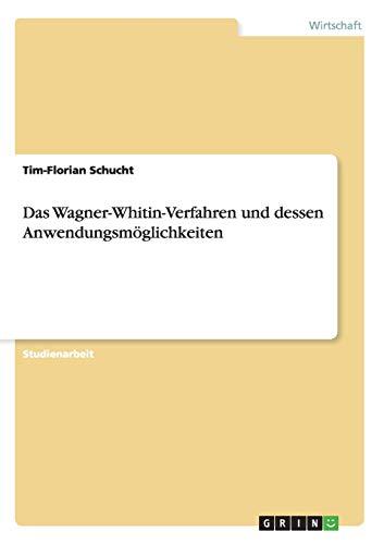 9783656192916: Das Wagner-Whitin-Verfahren Und Dessen Anwendungsmoglichkeiten (German Edition)