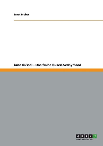 Jane Russel - Das Fruhe Busen-Sexsymbol: Ernst Probst