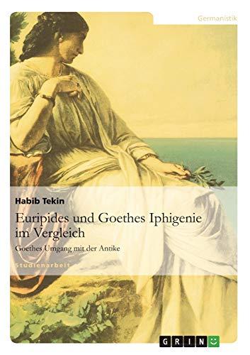 9783656194910: Euripides und Goethes Iphigenie im Vergleich