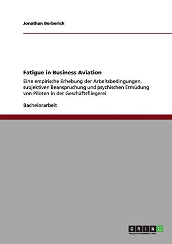 Fatigue in Business Aviation: Jonathan Berberich
