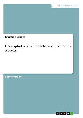 Homophobie am Spielfeldrand: Spieler im Abseits: Christian Brügel