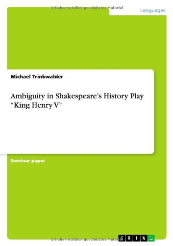 """Ambiguity in Shakespeare's History Play """"King Henry: Michael Trinkwalder"""