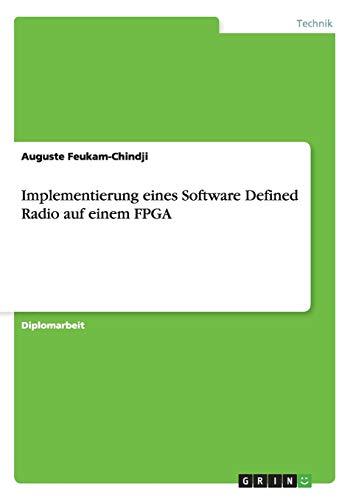 9783656203810: Implementierung eines Software Defined Radio auf einem FPGA