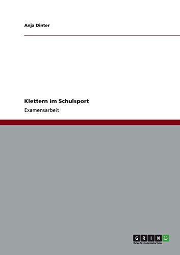 9783656206897: Klettern im Schulsport (German Edition)