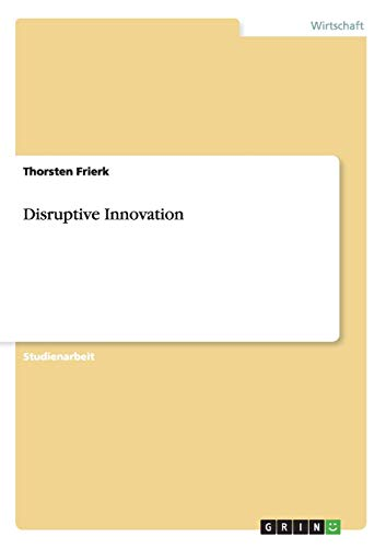 9783656207733: Disruptive Innovation