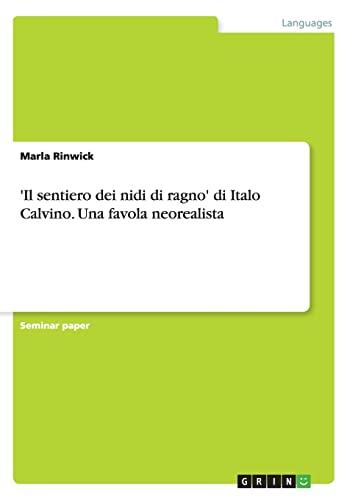 9783656207955: 'Il sentiero dei nidi di ragno' di Italo Calvino. Una favola neorealista (Italian Edition)