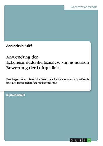 Anwendung Der Lebenszufriedenheitsanalyse Zur Monetaren Bewertung Der Luftqualitat: Ann-Kristin ...