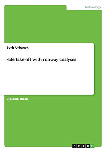 9783656216308: Safe take-off with runway analyses